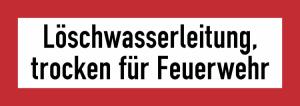 Hinweisschild, Löschwasserleitung, trocken für Feuerwehr (Ausführung: Hinweisschild, Löschwasserleitung, trocken für Feuerwehr (Art.Nr.: 21.2599))