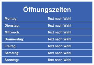 Hinweisschild Öffnungszeiten, Text nach Wahl (Material: Folie (0,1 mm), selbstklebend (Art.Nr.: 21.5886))