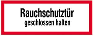 Hinweisschild, Rauchschutztür geschlossen halten (Maße (BxH): 210 x 74 mm (Art.Nr.: 21.2861))