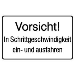 Hinweisschild, Vorsicht! In Schrittgeschwindigkeit ein- und ausfahren (Ausführung: Hinweisschild, Vorsicht! In Schrittgeschwindigkeit ein- und ausfahren (Art.Nr.: 11.5219))