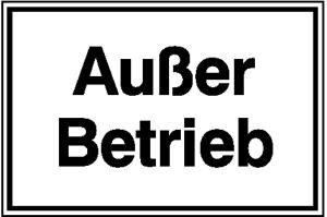Hinweisschild für Betriebssicherheit Außer Betrieb (Maße (BxH)/Material: 250x150mm/Alu, geprägt (Art.Nr.: 11.5822))