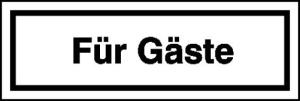 Hinweisschild für Gaststätten, Pensionen, Hotels, Für Gäste (Ausführung: Hinweisschild für Gaststätten, Pensionen, Hotels, Für Gäste (Art.Nr.: 21.5378))