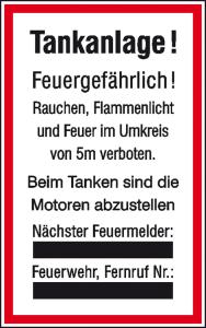 Hinweisschild für Tankanlagen und Garagen, Tankanlage! (Ausführung: Hinweisschild für Tankanlagen und Garagen, Tankanlage! (Art.Nr.: 11.5092))