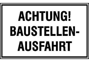 Hinweisschild zur Baustellenkennzeichnung, ACHTUNG! BAUSTELLENAUSFAHRT (Ausführung: Hinweisschild zur Baustellenkennzeichnung, ACHTUNG! BAUSTELLENAUSFAHRT (Art.Nr.: 11.5012))