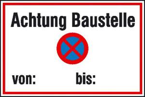 Hinweisschild zur Baustellenkennzeichnung, Achtung Baustelle von: ... bis: ... (Ausführung: Hinweisschild zur Baustellenkennzeichnung, Achtung Baustelle von: ... bis: ... (Art.Nr.: 11.5636))