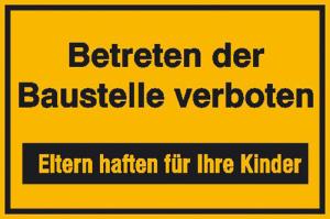 Hinweisschild zur Baustellenkennzeichnung, Betreten der Baustelle verboten (Maße (BxH)/Material: 250x150mm/Alu, geprägt und einbrennlackiert (Art.Nr.: 11.5630))