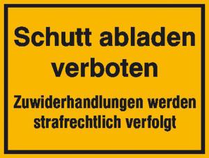 Hinweisschild zur Baustellenkennzeichnung, Schutt abladen verboten (Ausführung: Hinweisschild zur Baustellenkennzeichnung, Schutt abladen verboten (Art.Nr.: 11.5633))
