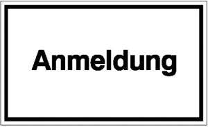 Hinweisschild zur Betriebskennzeichnung, Anmeldung (Material: Folie, selbstklebend (Art.Nr.: 21.5800))