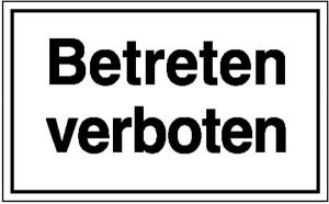 Hinweisschild zur Betriebskennzeichnung, Betreten verboten (Ausführung: Hinweisschild zur Betriebskennzeichnung, Betreten verboten (Art.Nr.: 11.5097))
