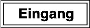 Hinweisschild zur Betriebskennzeichnung, Eingang (Maße (BxH)/Material: 250x70mm/Folie,selbstklebend (Art.Nr.: 21.5356))