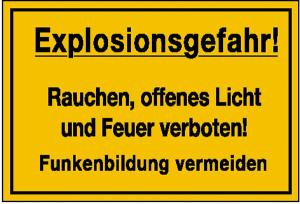 Hinweisschild zur Betriebskennzeichnung, Explosionsgefahr! Rauchen, ... (Ausführung: Hinweisschild zur Betriebskennzeichnung, Explosionsgefahr! Rauchen, ... (Art.Nr.: 11.5838))