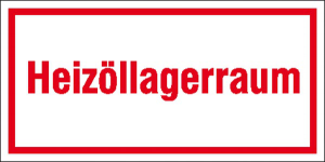 Hinweisschild zur Betriebskennzeichnung, Heizöllagerraum (Ausführung: Hinweisschild zur Betriebskennzeichnung, Heizöllagerraum (Art.Nr.: 21.5053))