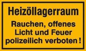 Hinweisschild zur Betriebskennzeichnung, Heizöllagerraum Rauchen, offenes Licht und ... (Maße (BxH)/Material: 250x150mm/Folie, selbstklebend (Art.Nr.: 21.5055))