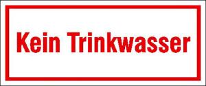 Hinweisschild zur Betriebskennzeichnung, Kein Trinkwasser (Maße (BxH)/Material: 120x50mm/Folie,selbstklebend (Art.Nr.: 21.5385))