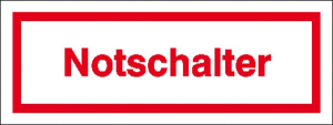 Hinweisschild zur Betriebskennzeichnung, Notschalter (Maße (BxH)/Material: 80x30mm/Folie, selbstklebend (Art.Nr.: 21.5987))