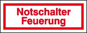 Hinweisschild zur Betriebskennzeichnung, Notschalter Feuerung (Ausführung: Hinweisschild zur Betriebskennzeichnung, Notschalter Feuerung (Art.Nr.: 21.5989))