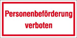 Hinweisschild zur Betriebskennzeichnung, Personenbeförderung verboten (Ausführung: Hinweisschild zur Betriebskennzeichnung, Personenbeförderung verboten (Art.Nr.: 21.5993))