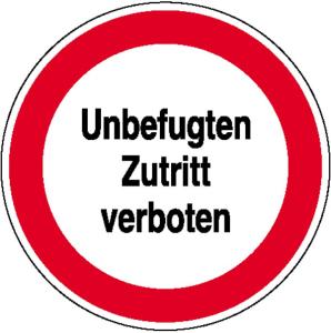 Hinweisschild zur Betriebskennzeichnung, Unbefugten Zutritt verboten (Maße Ø / Material: 200 mm / Folie (Art.Nr.: 21.1170))