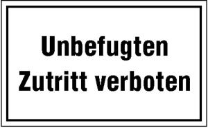Hinweisschild zur Betriebskennzeichnung, Unbefugten Zutritt verboten (Material: Kunststoff, witterungsbeständig (Art.Nr.: 43.5103))