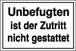 Hinweisschild zur Betriebskennzeichnung, Unbefugten ist der Zutritt nicht gestattet (Maße (BxH)/Material: 300x200mm/Kunststoff (Polystrol) (Art.Nr.: 41.5105))