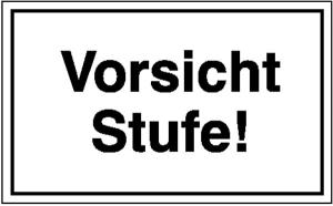 Hinweisschild zur Betriebskennzeichnung, Vorsicht Stufe (Maße (BxH): 250 x 150 mm (Art.Nr.: 11.5813))