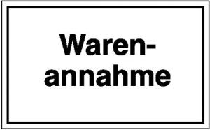 Hinweisschild zur Betriebskennzeichnung, Warenannahme (Material: Folie, selbstklebend (Art.Nr.: 21.5803))
