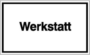 Hinweisschild zur Betriebskennzeichnung, Werkstatt (Material: Folie, selbstklebend (Art.Nr.: 21.5802))