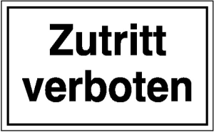Hinweisschild zur Betriebskennzeichnung Zutritt verboten (Ausführung: Hinweisschild zur Betriebskennzeichnung Zutritt verboten (Art.Nr.: 11.5100))