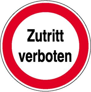 Hinweisschild zur Betriebskennzeichnung, Zutritt verboten (Maße Ø / Material: 200 mm / Folie (Art.Nr.: 21.1167))