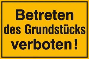 Hinweisschild zur Grundbesitzkennzeichnung, Betreten des Grundstücks verboten! (Maße (BxH): 250 x 150 mm (Art.Nr.: 11.5596))