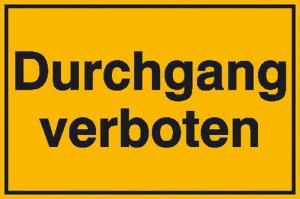 Hinweisschild zur Grundbesitzkennzeichnung, Durchgang verboten (Ausführung: Hinweisschild zur Grundbesitzkennzeichnung, Durchgang verboten (Art.Nr.: 11.5297))