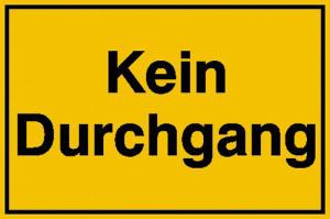 Hinweisschild zur Grundbesitzkennzeichnung, Kein Durchgang (Maße (BxH)/Material: 250x150 mm / Alu, geprägt (Art.Nr.: 11.5299))