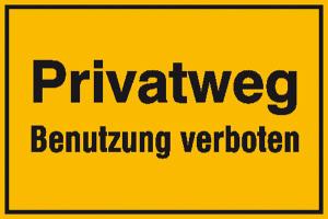 Hinweisschild zur Grundbesitzkennzeichnung, Privatweg Benutzung verboten (Ausführung: Hinweisschild zur Grundbesitzkennzeichnung, Privatweg Benutzung verboten (Art.Nr.: 11.5291))