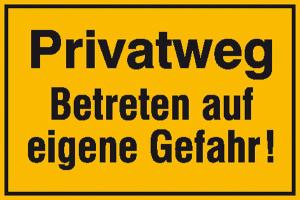 Hinweisschild zur Grundbesitzkennzeichnung, Privatweg Betreten auf eigene Gefahr! (Maße (BxH): 250 x 150 mm (Art.Nr.: 11.5593))
