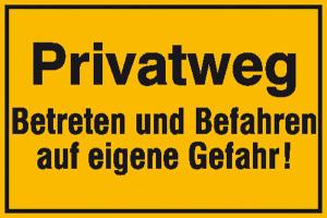 Hinweisschild zur Grundbesitzkennzeichnung, Privatweg Betreten und Befahren ... (Ausführung: Hinweisschild zur Grundbesitzkennzeichnung, Privatweg Betreten und Befahren ... (Art.Nr.: 11.5290))