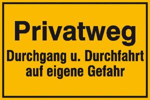Hinweisschild zur Grundbesitzkennzeichnung, Privatweg Durchgang u. Durchfahrt ... (Ausführung: Hinweisschild zur Grundbesitzkennzeichnung, Privatweg Durchgang u. Durchfahrt ... (Art.Nr.: 11.5293))