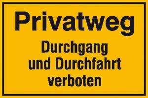 Hinweisschild zur Grundbesitzkennzeichnung, Privatweg Durchgang und Durchfahrt verboten (Ausführung: Hinweisschild zur Grundbesitzkennzeichnung, Privatweg Durchgang und Durchfahrt verboten (Art.Nr.: 11.5294))