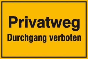 Hinweisschild zur Grundbesitzkennzeichnung, Privatweg Durchgang verboten (Ausführung: Hinweisschild zur Grundbesitzkennzeichnung, Privatweg Durchgang verboten (Art.Nr.: 11.5292))