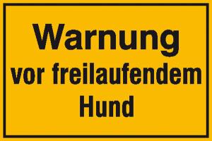 Hinweisschild zur Grundbesitzkennzeichnung, Warnung vor freilaufendem Hund (Ausführung: Hinweisschild zur Grundbesitzkennzeichnung, Warnung vor freilaufendem Hund (Art.Nr.: 11.5602))