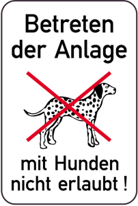 Hundeschild, Betreten der Anlage mit Hunden nicht erlaubt!, 400 x 600 mm (Ausführung: Hundeschild, Betreten der Anlage mit Hunden nicht erlaubt!, 400 x 600 mm (Art.Nr.: 14884))