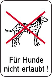 Hundeschild, Für Hunde nicht erlaubt!, 400 x 600 mm (Ausführung: Hundeschild, Für Hunde nicht erlaubt!, 400 x 600 mm (Art.Nr.: 14883))