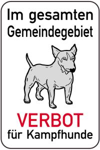 Hundeschild, Im gesamten Gemeindegebiet VERBOT für Kampfhunde, 400 x 600 mm (Ausführung: Hundeschild, Im gesamten Gemeindegebiet VERBOT für Kampfhunde, 400 x 600 mm (Art.Nr.: 14878))