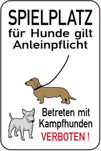 Hundeschild, SPIELPLATZ für Hunde gilt Anleinpflicht - Betreten mit Kampfhunden VERBOTEN! (Ausführung: Hundeschild, SPIELPLATZ für Hunde gilt Anleinpflicht - Betreten mit Kampfhunden VERBOTEN! (Art.Nr.: 14887))