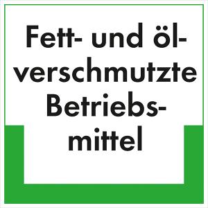Kennzeichnungsschild Fett- und ölverschmutzte Betriebsmittel (Maße (BxH)/Material: 100x100mm/Folie,selbstklebend/ umweltschonend (Art.Nr.: 35.6681))