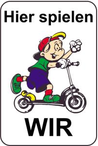 Kinderhinweisschild, Hier spielen WIR, mehrfarbig, 500 x 750 oder 650 x 1000 mm (Maße (BxH): 500x750mm (Art.Nr.: 14767))