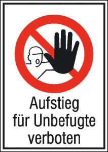Kombischild, Aufstieg für Unbefugte verboten (Maße (BxH)/Material: 131x185mm/Alu,geprägt (Art.Nr.: 11.1144))