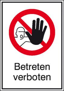 Kombischild, Betreten verboten (Maße(BxH)/Material: 131x185mm/Alu, geprägt (Art.Nr.: 11.1140))