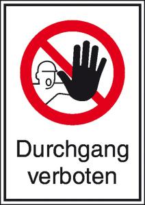 Kombischild, Durchgang verboten (Maße(BxH)/Material: 131x185mm/Alu, geprägt (Art.Nr.: 11.1142))