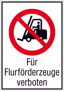 Kombischild, Für Flurförderzeuge verboten (Maße(BxH)/Material: 131x185mm/Folie,selbstklebend (Art.Nr.: 21.a6120))