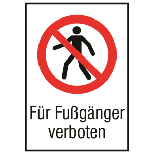 Kombischild, Für Fußgänger verboten (Maße(BxH)/Material: 131 x 185 mm / Alu, geprägt (Art.Nr.: 51.1132))